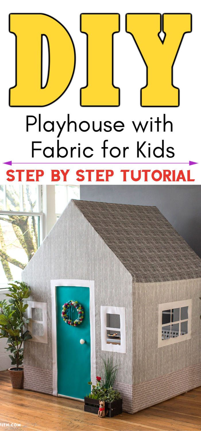 DIY Fabric Playhouse For Kids