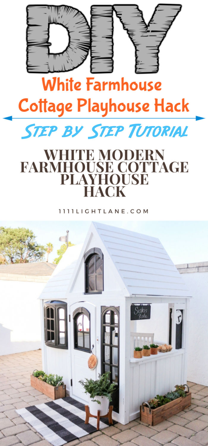 Modern White Farmhouse Cottage Playhouse Hack